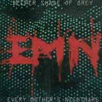 [Every Mother's Nightmare Deeper Shade of Grey Album Cover]