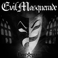 [Evil Masquerade Pentagram Album Cover]
