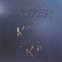 [Exciter Kill After Kill Album Cover]