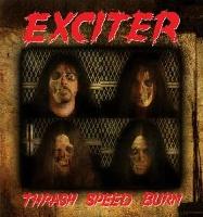 [Exciter Thrash, Speed, Burn Album Cover]