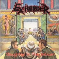 [Exhorder Slaughter In The Vatican Album Cover]