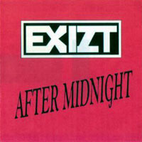 [Exizt After Midnight Album Cover]