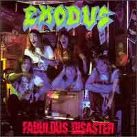 [Exodus Fabulous Disaster Album Cover]