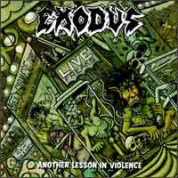 [Exodus Another Lesson in Violence Album Cover]