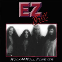 [EZ Thrill Rock-N-Roll Forever Album Cover]