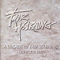[Fair Warning A Decade of Fair Warning Album Cover]