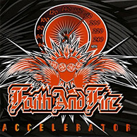 [Faith and Fire Accelerator Album Cover]