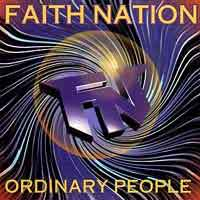 [Faith Nation Ordinary People Album Cover]