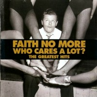 Faith No More Who Cares a Lot: The Greatest Hits Album Cover