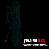 [Falling Red If You Ain't Down With the Rock... Album Cover]