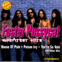 [Faster Pussycat Greatest Hits Album Cover]
