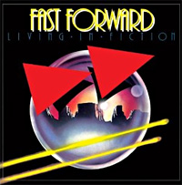[Fast Forward Living in Fiction Album Cover]