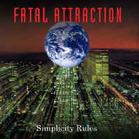Fatal Attraction Simplicity Rules Album Cover