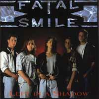 [Fatal Smile Left In A Shadow Album Cover]