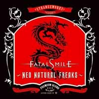 [Fatal Smile Neo Natural Freaks Album Cover]