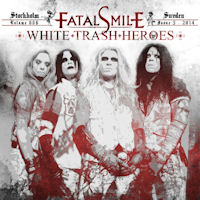 [Fatal Smile White Trash Heroes Album Cover]