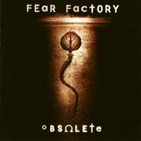 [Fear Factory Obsolete Album Cover]
