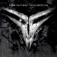 [Fear Factory Transgression Album Cover]