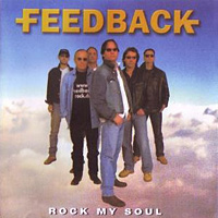 [Feedback Rock My Soul Album Cover]