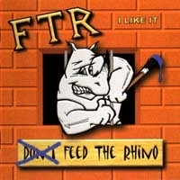 [Feed The Rhino I Like It Album Cover]
