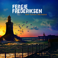 [Fergie Frederiksen Any Given Moment Album Cover]