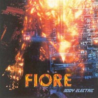 [Fiore Body Electric Album Cover]