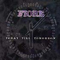 [Fiore Today Till Tomorrow Album Cover]