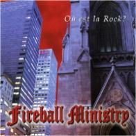 [Fireball Ministry Ou Est La Rock Album Cover]