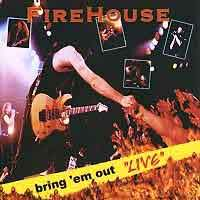 [Firehouse Bring 'em Out Live Album Cover]