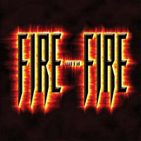 Fire With Fire Fire With Fire Album Cover