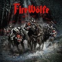 Firewolfe We Rule The Night Album Cover