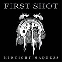[First Shot Midnight Madness Album Cover]