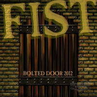 [Fist Bolted Door Album Cover]