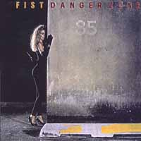 [Fist Danger Zone Album Cover]