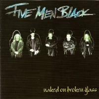 Five Men Black Naked On Broken Glass Album Cover
