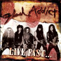 [Flash Addict Live Fast... Die Pretty Album Cover]