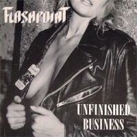 [Flashpoint Unfinished Business Album Cover]