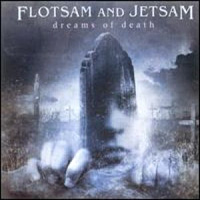 [Flotsam and Jetsam Dreams Of Death Album Cover]