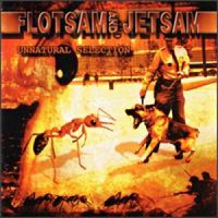 [Flotsam and Jetsam Unnatural Selection Album Cover]