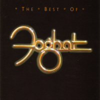 [Foghat The Best Of Foghat Album Cover]