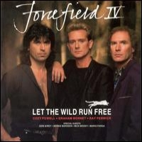 [Forcefield IV - Let The Wild Run Free Album Cover]