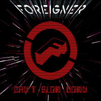 [Foreigner Can't Slow Down Album Cover]