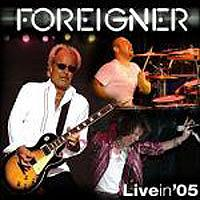 [Foreigner Live In '05 Album Cover]
