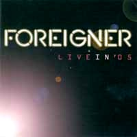 Foreigner Live In '05 Album Cover