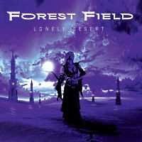 [Forest Field Lonely Desert Album Cover]