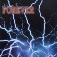 [Forever Welcome to Forever Album Cover]