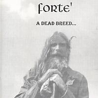 [Forte A Dead Breed Album Cover]