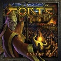[Forte Unholy War Album Cover]
