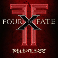 Four By Fate Relentless Album Cover