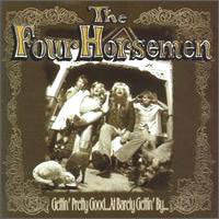 Four Horsemen Gettin' Pretty Good At Barely Gettin' By Album Cover